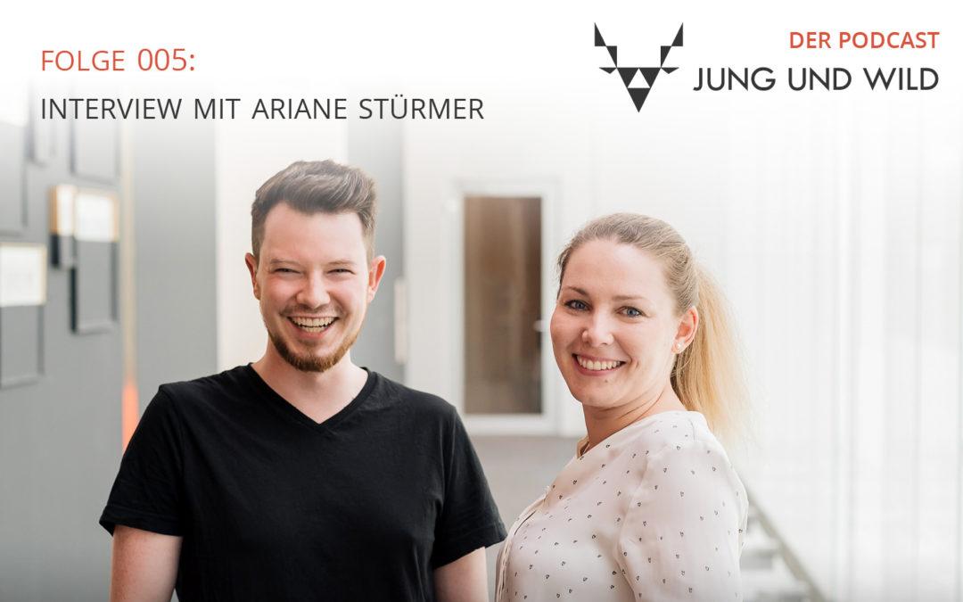 Podcast Folge 005: Interview mit Ariane Stürmer: freie Journalistin und Texterin