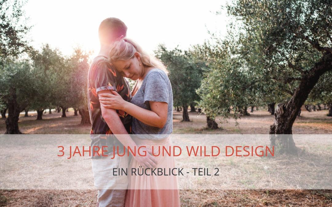 Rückblick auf 3 Jahre Jung und Wild design – Teil II