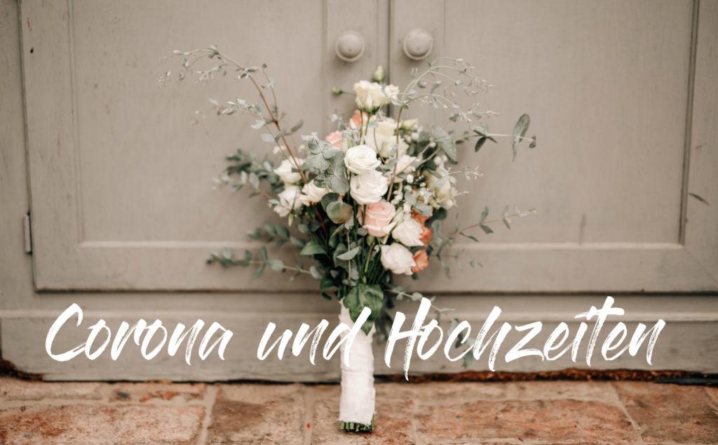 Corona und Hochzeiten - unser Umgang mit der Krise
